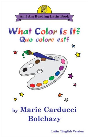 9780865165397: What Color Is It?/Quo Colore Est?: Quo Colore Est? : Latin/English Version 'I Am Reading Latin' Series) (English and Latin Edition)