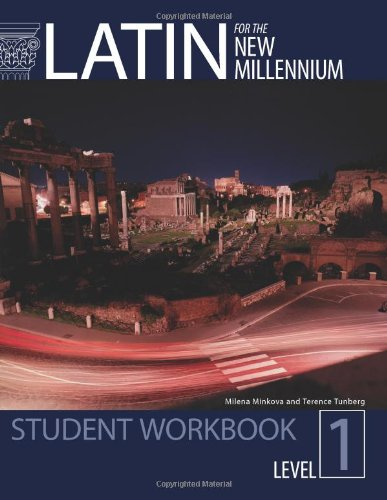 9780865165618: Latin for the New Millennium: Student Workbook (Latin Edition)
