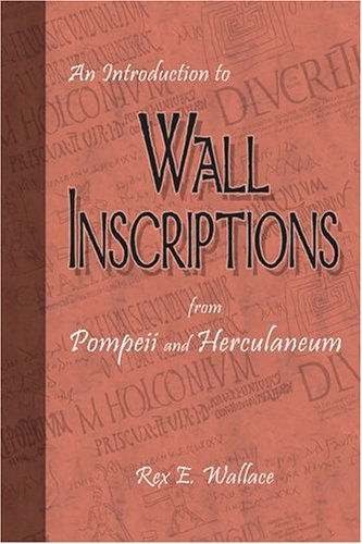 9780865165700: Introduction to Wall Inscriptions (From Pompeii and Herculaneum)