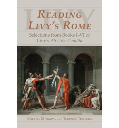 9780865166004: Reading Livy's Rome: Selections from Books I-VI of Livy's Ab Urbe Condita (Teacher Edition)