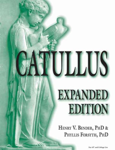 9780865166035: Catullus: Expanded Edition (English and Latin Edition)
