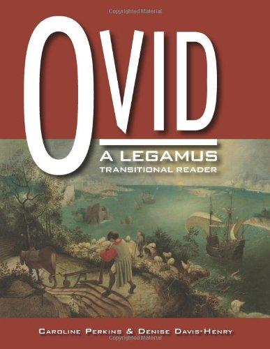 9780865166042: Ovid Legamus Transitional Reader (The Legamus Reader Series) (Latin Edition)