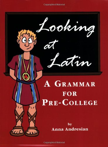 9780865166158: Looking at Latin: A Grammar for Pre-college (English and Latin Edition)