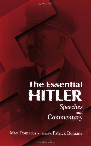 9780865166271: The Essential Hitler: Speeches and Commentary