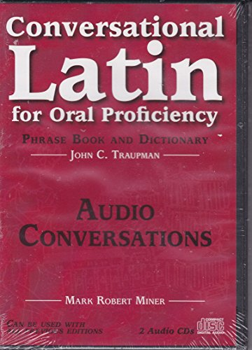 9780865166356: Conversational Latin for Oral Proficiency CD