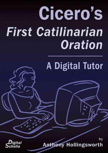 9780865166448: Cicero's First Catilinarian Oration: A Digital Tutor