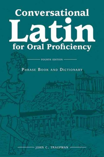 9780865166455: Conversational Latin for Oral Proficiency: 4th Edition (Hardback Version)