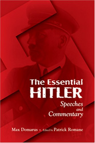 9780865166653: The Essential Hitler: Speeches and Commentary