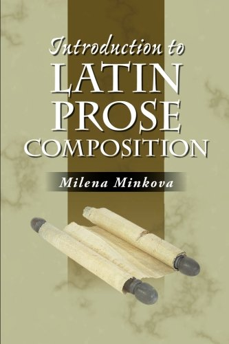 9780865166721: Introduction to Latin Prose Composition