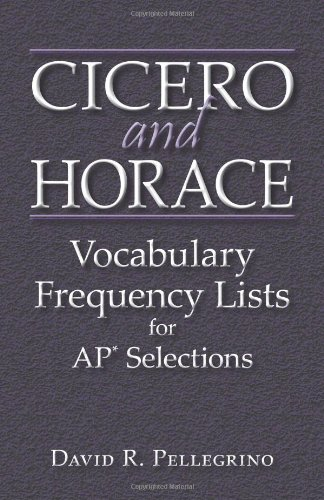 9780865166844: Cicero and Horace Vocabulary Frequency Lists for AP Selections