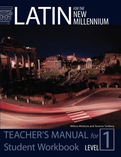 Latin for the New Millennium: Level 1: Terence Tunberg, Milena