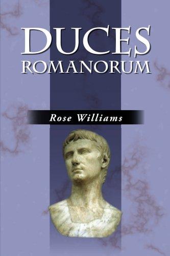 9780865166929: Duces Romanorum: Roman Profiles in Courage