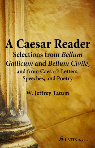 9780865166967: A Caesar Reader: Selections from Bellum Gallicum and Bellum Civile, and from Caesar's Letters, Speeches, and Poetry (Latin Edition) (Latin Readers) (Latin and English Edition)