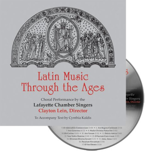 Latin Music Through The Ages (Audio disc): Lafayette Chamber Singers