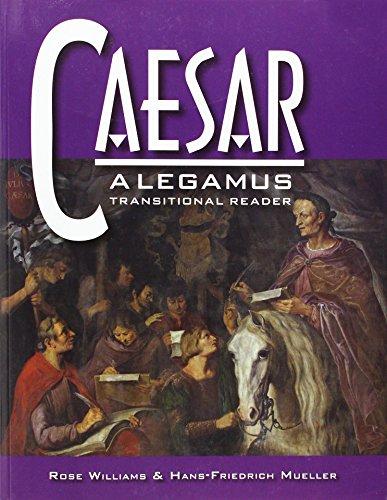 9780865167339: Caesar: A Legamus Transitional Reader (Legamus Reader) (Latin Edition) (Latin and English Edition)