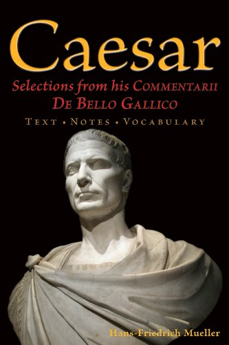 9780865167520: Caesar: Selections from his Commentarii De Bello Gallico (English and Latin Edition)