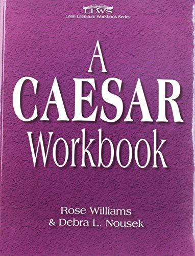9780865167537: A Caesar Workbook (Latin Literature Workbook)