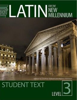 9780865167605: Latin for the New Millennium: Level 3 (Latin Edition)