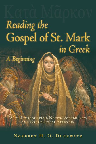 9780865167766: Reading the Gospel of St Mark in Greek (Greek Edition)