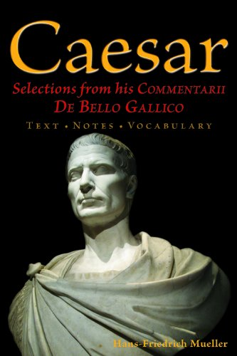 9780865167780: Caesar: Selections from his Commentarii De Bello Gallico (English and Latin Edition)