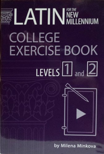 9780865167810: Latin for the New Millennium: College Exercise Book Levels 1 and 2 (English and Latin Edition)