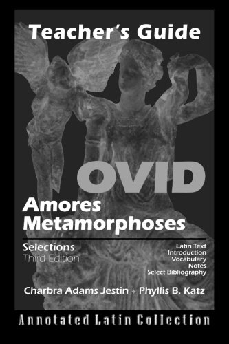 9780865167858: Ovid Amores Metamorphoses Third Ed. Teacher's Guide (Latin Edition)