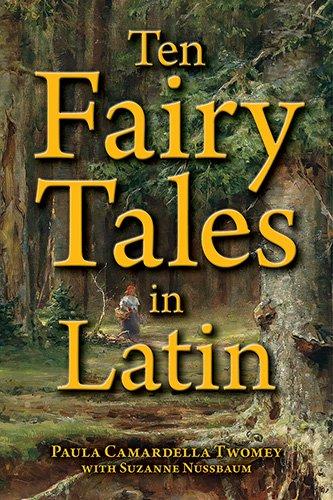 9780865167919: Ten Fairy Tales in Latin (Latin Edition)