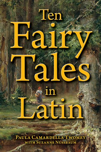 9780865167919: Ten Fairy Tales in Latin (Latin Edition)