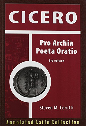 9780865168053: Cicero: Pro Archia Poeta Oratio 3rd Ed (Annotated Latin Collection) (Latin Edition)