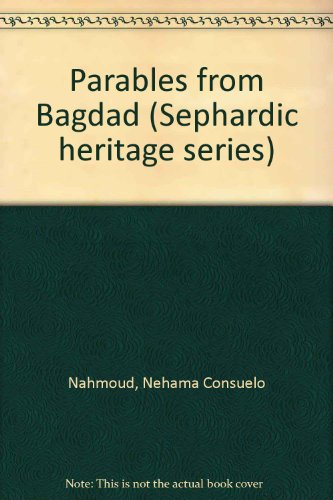 9780865170001: Parables from Bagdad (Sephardic heritage series)