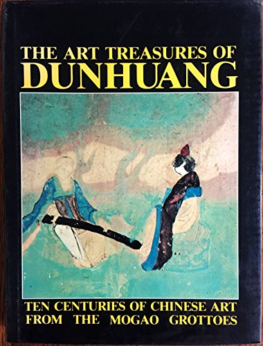 9780865190115: The Art Treasures of Dunhuang / Compiled by Dunhuang Institute for Cultural Relics