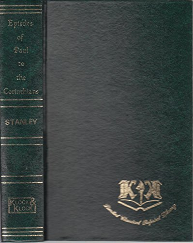 The epistles of St. Paul to the Corinthians With critical notes and dissertations: Stanley, Arthur ...