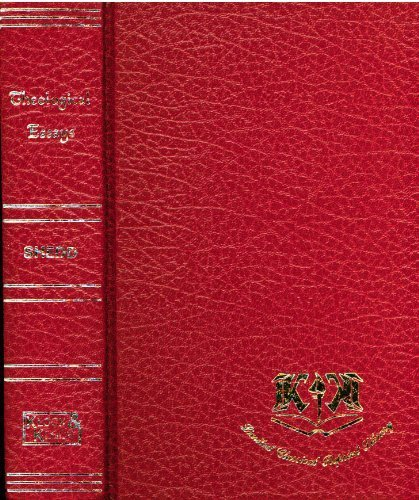 Theological essays & Orthodoxy & heterodoxy (Limited classical reprint library): William ...