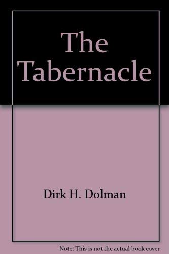9780865241527: The Tabernacle