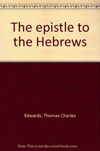 9780865241541: The epistle to the Hebrews