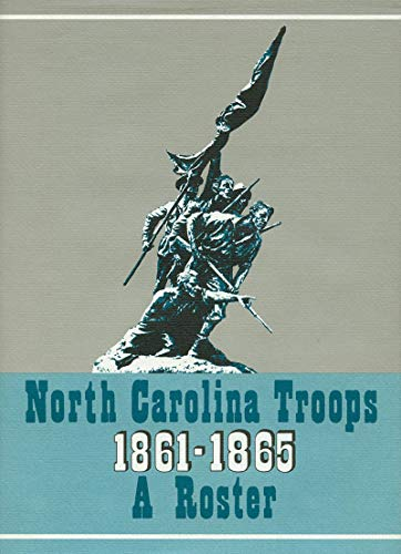 9780865260153: North Carolina Troops, 1861–1865: A Roster, Volume 10: Infantry (38th-39th and 42nd-44th Regiments)