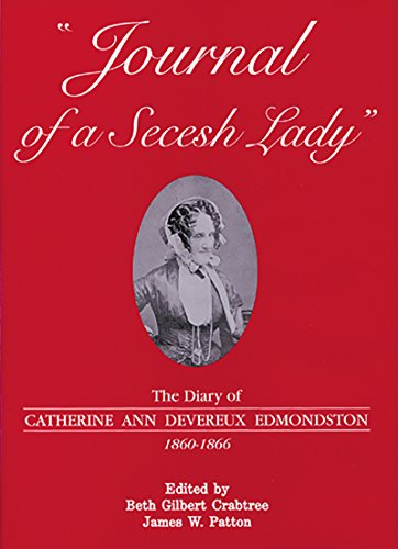 9780865260474: Journal of a Secesh Lady: The Diary of Catherine Ann Devereux Edmondston, 1860-1866
