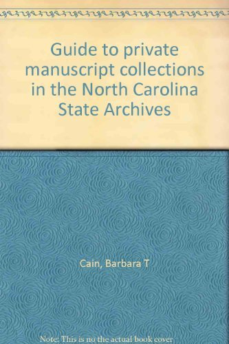 9780865261426: Guide to private manuscript collections in the North Carolina State Archives