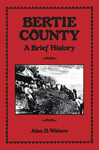 9780865261945: Bertie County: A Brief History (County Records Series)