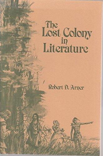 9780865262058: The Lost Colony in Literature