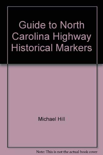 9780865262409: Guide to North Carolina Highway Historical Markers