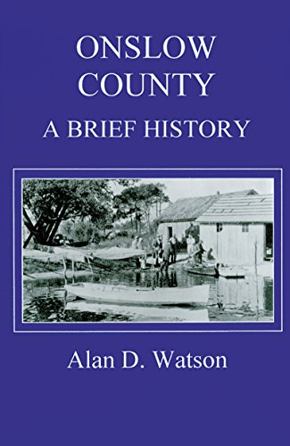 9780865262638: Onslow County: A Brief History (County Records Series)