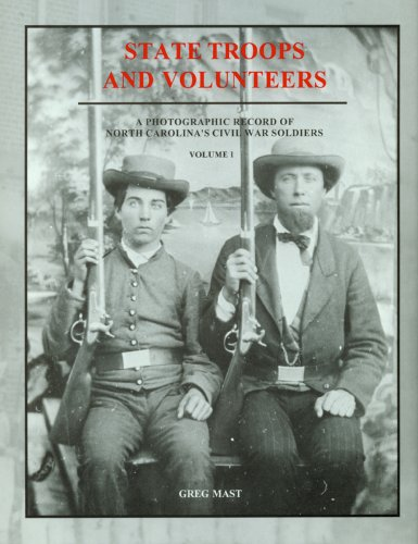 9780865262645: State Troops and Volunteers: A Photographic Record of North Carolina's Civil War Soldiers