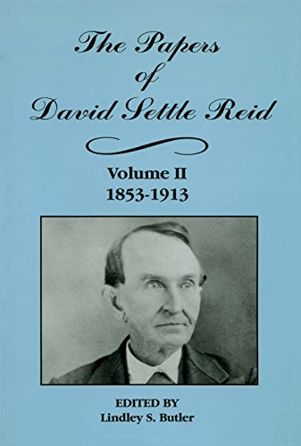 The Papers of David Settle Reid, 2 Vols.: Butler, Lindley S.;Reid, David Settle