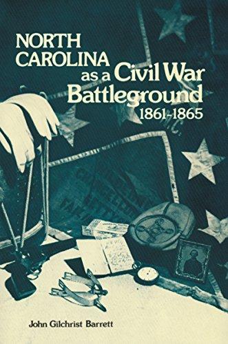 9780865263086: North Carolina as a Civil War Battleground, 1861-1865