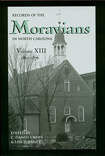 9780865263246: Records of the Moravians in North Carolina, Volume 13: 1867-1876