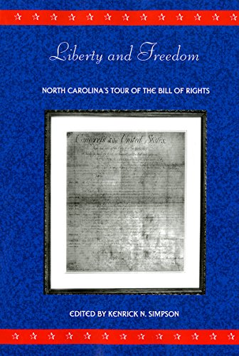 9780865263383: Liberty and Freedom: North Carolina's Tour of the Bill of Rights