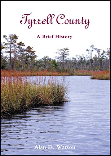 9780865263475: Tyrrell County: A Brief History (County Records Series)