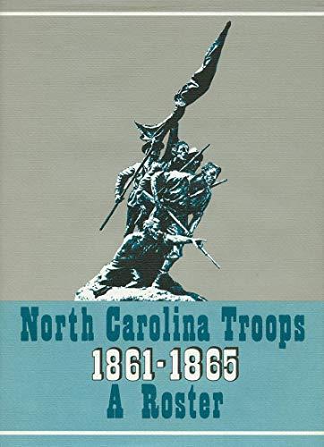 9780865263499: North Carolina Troops, 1861–1865: A Roster, Volume 18: Senior Reserves and Detailed Men