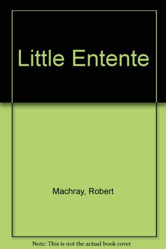 Little Entente: Machray, Robert